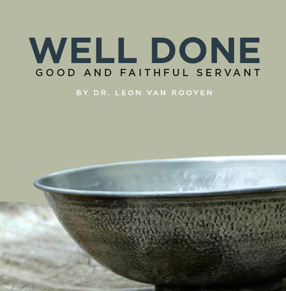 well done good and faithful servant book global ministries and